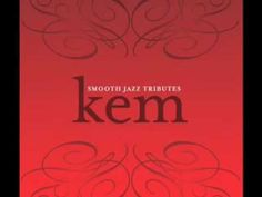 Kem Smooth Jazz Tribute - Find Your Way Back In My Life