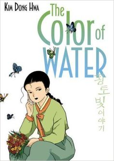 Amazon.com: The Color of Water (The Color of Earth) (9781596434592): Dong Hwa Kim: Books