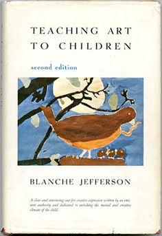 Teaching Art to Children by Blanche Jefferson