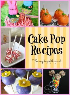 Cake Pop Recipes... for any day of the year