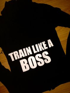 Train Like A BOSS. Crossfit Clothing. Running Hoodie. Workout Clothes. Winter Fitness Apparel. Small, Medium, Large, 1x, 2x, 3x plus size on Etsy, $26.95