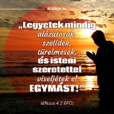 Mai Ige | Keresztyén Média UCB Hungary Alapítvány - Igefolyam | Mai Ige Motivational Quotes, Inspirational Quotes, Buddhism, Picture Quotes, Einstein, Poems, Prayers, Blessed, Thankful