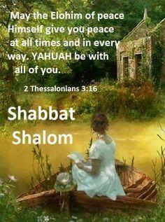 Shabbat Shalom all Sabbath Rest, Happy Sabbath, Sabbath Day, Jewish Sabbath, Seventh Day Adventist Hymnal, Shabbat Shalom Images, 2 Thessalonians 3, I Love You God, Messianic Judaism