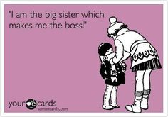 Sister quotes, humor ecards, funny your ecards, hilarious ecards, lmao ecards… Love My Sister, My Love, Lil Sis, Brother Sister, Dear Sister, Baby Sister, Story Of My Life, Little Sisters, Sisters Art