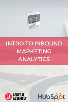 Free Ebook: Intro to Inbound Marketing Analytics and the Key Metrics Your Executives Really Want to See Inbound Marketing, Lead Generation, Free Ebooks, Get Started, Improve Yourself, Digital, Gallery, Roof Rack, Content Marketing