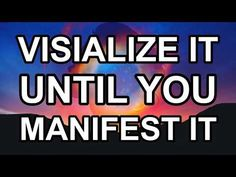 Abraham Hicks - Visualize It Until You Manifest It - YouTube