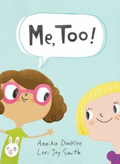 This funny, honest picture book by Annika Dunklee perfectly captures the rhythms of youngsters' friendships and emotions, while also reminding them that there's always room for new people in their lives.