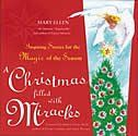 A Christmas Filled with Miracles. This uplifting collection of angel stories reminds us that we have loving guardian angels watching over and protecting us.. Price: $14.40