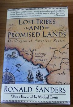 Lost Tribes and Promised Lands: The Origins of American Racism by Sanders, Ronald - 1992 Books By Black Authors, Black Books, Black History Books, Black History Facts, Malcolm X, Good Books, Books To Read, African American Books, History Education