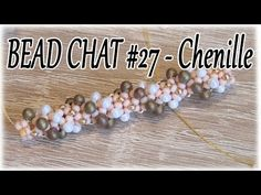 (7) Bead Chat #27 - Chenille rope and... the dark side of beading - YouTube