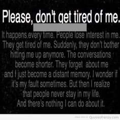 Please don't abandon me like everyone else has