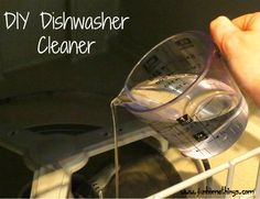 Fun Home Things: Tip of the Week--DIY Dishwasher Cleaner... one cup of while distilled vinegar. Just pour the vinegar into the bottom of your empty dishwasher and run it on the hi-temp