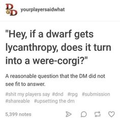 """Dungeons & Dragons Memes For Anyone Who Wants Them - Funny memes that """"GET IT"""" and want you to too. Get the latest funniest memes and keep up what is going on in the meme-o-sphere. Funny Quotes, Funny Memes, 9gag Funny, Memes Humor, Funny Drunk, Funny Fails, Dnd Stories, Dnd Funny, Dungeons And Dragons Memes"""
