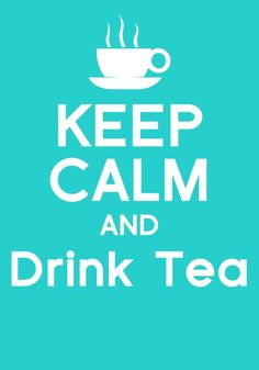 Tea Lover I am. love how this is the colours of davids tea :) True Quotes, Great Quotes, Keep Calm Wallpaper, Davids Tea, Keep Calm And Drink, God Loves Me, High Tea, Drinking Tea, Tea Time