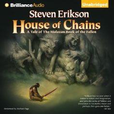 House of Chains: Malazan Book of the Fallen, Book 4 | [Steven Erikson]