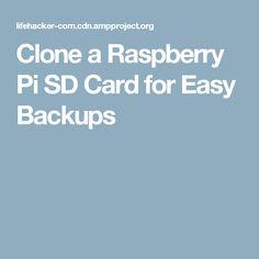 Clone a Raspberry Pi SD Card for Easy Backups
