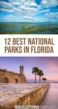 12 Best National Parks In Florida To Explore | national parks in florida | florida national parks | florida national parks road trip | everglades florida national parks | florida keys road trip national parks | key biscayne florida national parks | orlando florida national parks | #florida #floridanationalparks #floridatravel #nationalparks