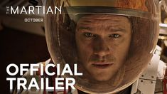The Martian   Official Trailer [HD]   20th Century FOX -- 20th Century Fox  Subscribe774,005 Add to   Share  More 1,107,247  9,439  187 Published on Aug 19, 2015 THE MARTIAN   In Theaters - October 2, 2015