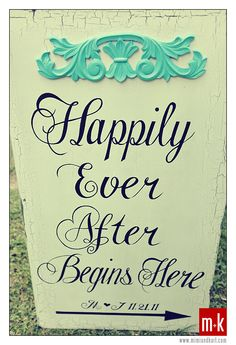 Wedding reception: What a cute sign! I think I'm gonna have my aunt help me make something like this!