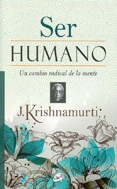 Un cambio radical de la mente por el maestro Krishnamurti. Recomendado queridos amigos Librería esotérica sepher