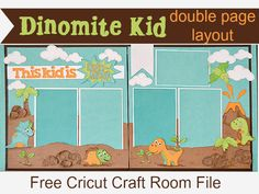 Dinomite Kid Cricut Scrapbook Layout - CreativeMeInspiredYou.com scrapbook, scrapbooking, girl, boy, kids, dinomite kid, double page layout, Cricut, Cricut Craft Room, Cricut cut file, ccr file, FREE download, children, dinosaurs