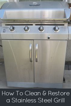 DIY:  How to Clean & Restore a Stainless Steel Grill.