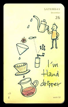 モレスミデイズ: I'm hand dripper
