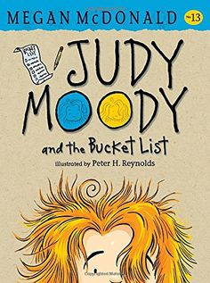 Judy Moody and the Bucket List by Megan McDonald https://www.amazon.com/dp/076367995X/ref=cm_sw_r_pi_dp_bwOMxbVZSBY89