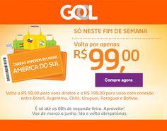 Valendo! Feirão GOL internacional, volta por R$99! :: Jacytan Melo Passagens