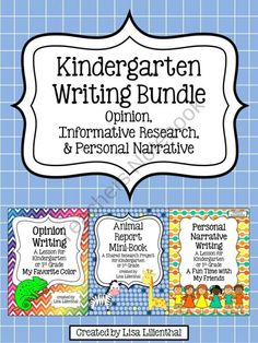 Kindergarten Writing Bundle ~ Opinion, Informative Research & Personal Narrative from Lisa Lilienthal on TeachersNotebook.com (63 pages)  - This bundle of three kindergarten writing lessons meets Common Core Standards. Informative research, personal narrative, and opinion writing are covered.