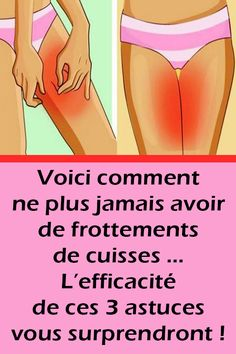 [ Voici comment ne plus jamais avoir de frottements de cuisses … L'efficacité de ces 3 astuces vous surprendront ! Here's how to never have any friction of thighs … The effectiveness of these 3 tips will surprise you ! Holistic Nutrition, Diet And Nutrition, Natural Cures, Natural Health, Health Facts, Health Tips, Thigh Rub, Green Grapes Nutrition, Calendula Benefits
