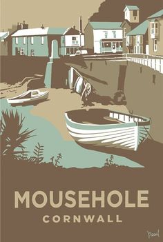 Mousehole Print at Whistlefish Galleries - handpicked contemporary & traditional art that is high quality & affordable. Available online & in store Posters Uk, Railway Posters, Illustrations And Posters, Gig Poster, Vintage Maps, Vintage Travel Posters, Vintage Ski, British Travel, Tourism Poster
