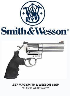 Smith & Wesson hand guns (.357 mag revolver 686P)