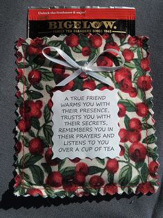 Friendship tea pouch is a fabric pouch with poem and Bigelow tea bag (flavor may vary). Poem reads: A true friend warms you with their presence, trusts you with their secrets, remembers you in their prayers and listens to you over a cup of tea. It will bring a smile to anyone who receives it. Nice little surprise to include in a greeting card. Send to a friend far away, include with a tea cup or add to a gift basket. Great favors for parties, showers or weddings. NO extra postage requir...