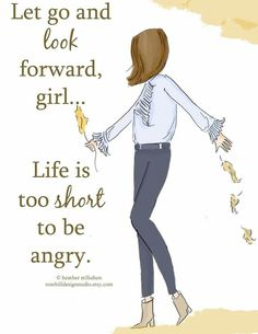"""I always say that """"life is too short to stay mad! """""""