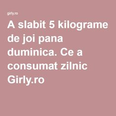 A slabit 5 kilograme de joi pana duminica. Ce a consumat zilnic Girly. Health And Beauty, Cardio, Latte, Girly, Sport, Recipes, Diet, Lady Like, Girly Girl