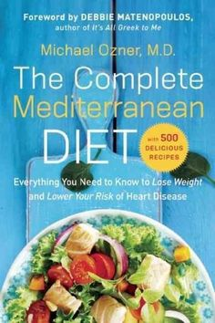 Presents information about the nutritional benefits of the Mediterranean diet and the ways in which it can improve health and reduce the risk of heart disease, diabetes, and cancer, along with five hundred easy-to-prepare recipes for main dishes, sides, and desserts.