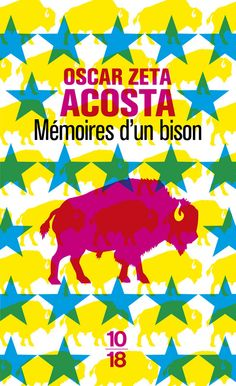 MÉMOIRES D'UN BISON - Oscar Zeta ACOSTA