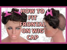 Tutorial How To Fit Lace Frontal On Wig Cap, Detailed Step Guide Lace Wig Making Virgin Hair - YouTube