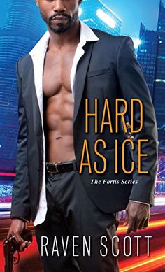Hard As Ice (A Fortis Novel Book 1) by Raven Scott http://smile.amazon.com/dp/B00P53E07Q/ref=cm_sw_r_pi_dp_1FHFwb00F9WE9