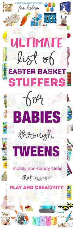 Must-see list of Easter basket stuffers, ideas for babies, toddlers, preschoolers, kids, and tweens. Definitely something for everyone and mostly non-candy Easter basket fillers.
