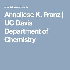 Annaliese K. Franz | UC Davis Department of Chemistry