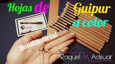 Hoja de Guipur de Colores - Bolillotutorial Adsuar - Encajes de Bolillos