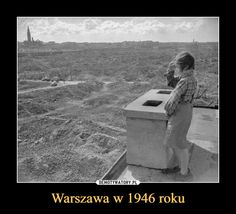 Warszawa w 1946 roku – History Memes, History Photos, Band Of Brothers, Press Photo, Planet Earth, Homeland, Historical Photos, World War Ii, Old Photos