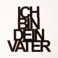 """#design3000 Schwarzer Dekoschriftzug """"Ich bin dein Vater"""" für Star Wars Fans. #starwars #darthvader"""
