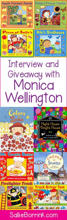 Stop by my blog for an interview with children's book author/illustrator Monica Wellington and a chance to win one of her books!