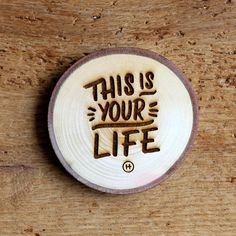 This Is Your Life Drink Coaster