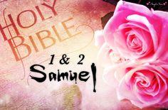 Bible Scriptures from 1 & 2 Samuel.