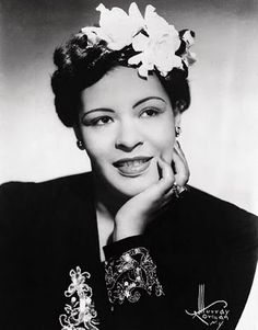 Billie Holiday.  Gardenia's in the hair.
