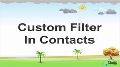 How to use Custom Filter in Contacts on EASYCLOUDBOOKS.